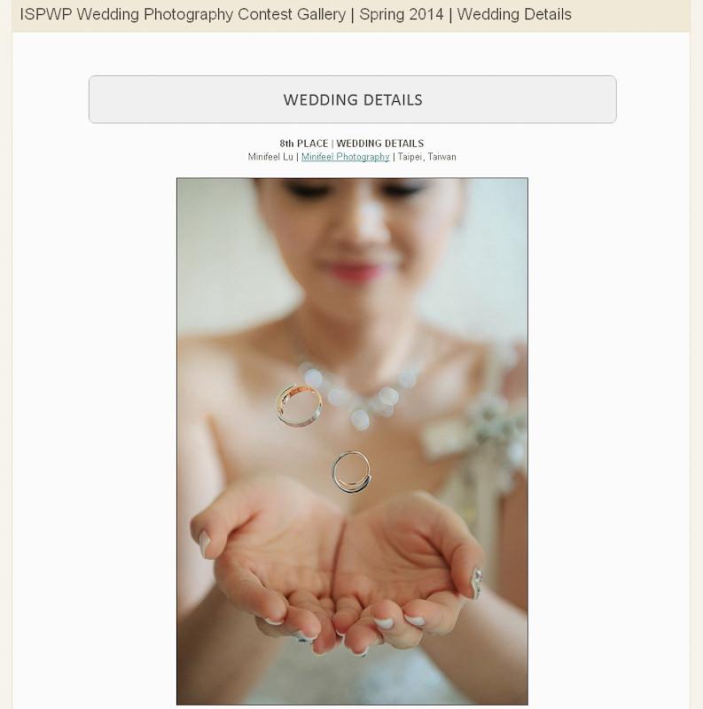 WPJA-AGWPJA-Fearless-MINIFEEL-AwardsISPWPThe-Wedding-DressWedding-DetailsISPWPISPWP-2014-1-2- 婚攝小寶,婚攝,婚禮攝影, 婚禮紀錄,寶寶寫真, 孕婦寫真,海外婚紗婚禮攝影, 自助婚紗, 婚紗攝影, 婚攝推薦, 婚紗攝影推薦, 孕婦寫真, 孕婦寫真推薦, 台北孕婦寫真, 宜蘭孕婦寫真, 台中孕婦寫真, 高雄孕婦寫真,台北自助婚紗, 宜蘭自助婚紗, 台中自助婚紗, 高雄自助, 海外自助婚紗, 台北婚攝, 孕婦寫真, 孕婦照, 台中婚禮紀錄, 婚攝小寶,婚攝,婚禮攝影, 婚禮紀錄,寶寶寫真, 孕婦寫真,海外婚紗婚禮攝影, 自助婚紗, 婚紗攝影, 婚攝推薦, 婚紗攝影推薦, 孕婦寫真, 孕婦寫真推薦, 台北孕婦寫真, 宜蘭孕婦寫真, 台中孕婦寫真, 高雄孕婦寫真,台北自助婚紗, 宜蘭自助婚紗, 台中自助婚紗, 高雄自助, 海外自助婚紗, 台北婚攝, 孕婦寫真, 孕婦照, 台中婚禮紀錄, 婚攝小寶,婚攝,婚禮攝影, 婚禮紀錄,寶寶寫真, 孕婦寫真,海外婚紗婚禮攝影, 自助婚紗, 婚紗攝影, 婚攝推薦, 婚紗攝影推薦, 孕婦寫真, 孕婦寫真推薦, 台北孕婦寫真, 宜蘭孕婦寫真, 台中孕婦寫真, 高雄孕婦寫真,台北自助婚紗, 宜蘭自助婚紗, 台中自助婚紗, 高雄自助, 海外自助婚紗, 台北婚攝, 孕婦寫真, 孕婦照, 台中婚禮紀錄,, 海外婚禮攝影, 海島婚禮, 峇里島婚攝, 寒舍艾美婚攝, 東方文華婚攝, 君悅酒店婚攝, 萬豪酒店婚攝, 君品酒店婚攝, 翡麗詩莊園婚攝, 翰品婚攝, 顏氏牧場婚攝, 晶華酒店婚攝, 林酒店婚攝, 君品婚攝, 君悅婚攝, 翡麗詩婚禮攝影, 翡麗詩婚禮攝影, 文華東方婚攝